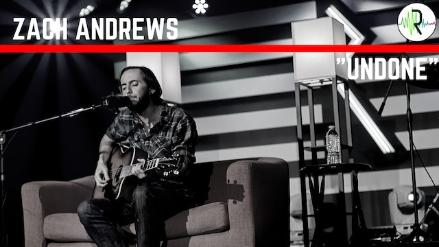 "Zach Andrews - ""Undone"""