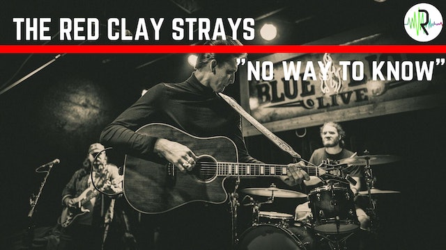 "The Red Clay Strays | ""No Way to Know"""