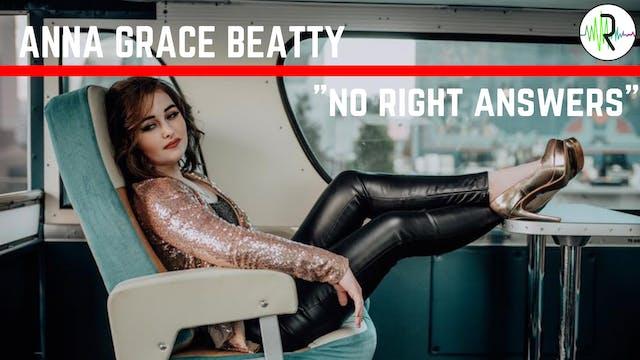 No Right Answers - Anna Grace Beatty 1.0