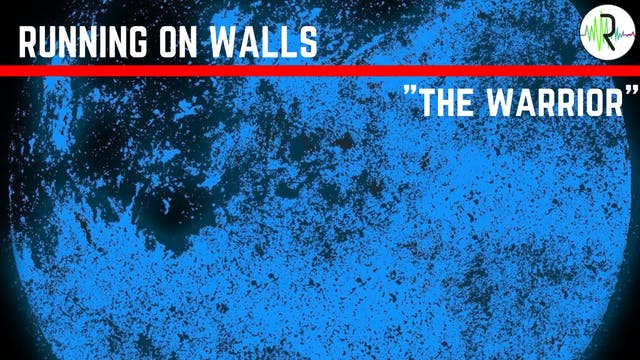 The Warrior - Running on Walls