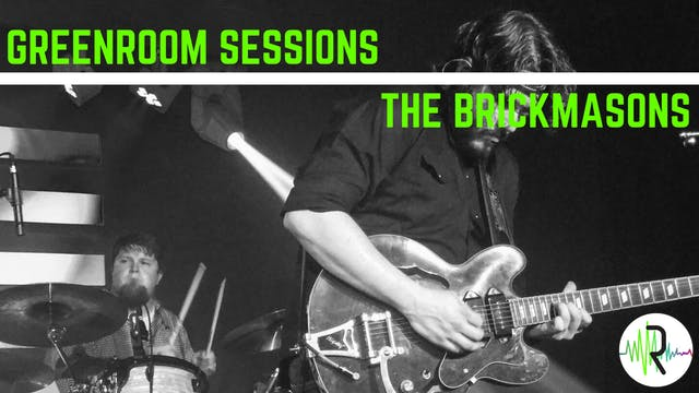 The Brickmasons - Greenroom Sessions