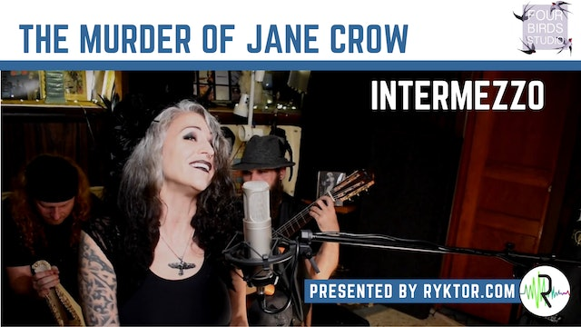 The Murder of Jane Crow | Intermezzo | Four Birds Sessions