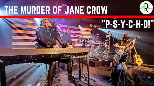 "The Murder of Jane Crow - ""P-S-Y-C-H-O"""