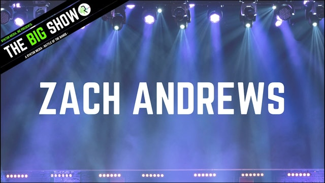 Zach Andrews - Chasing Light - Ryktor's The Big Show