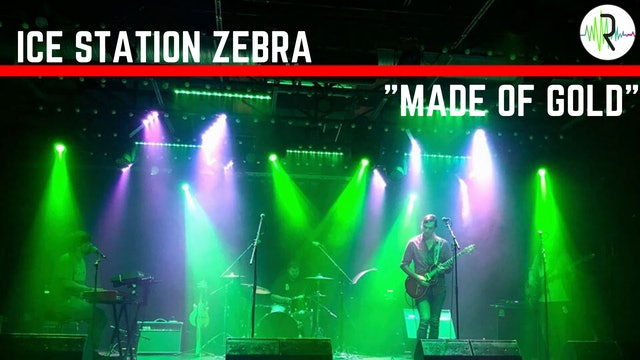 "Ice Station Zebra - ""Made of Gold"""