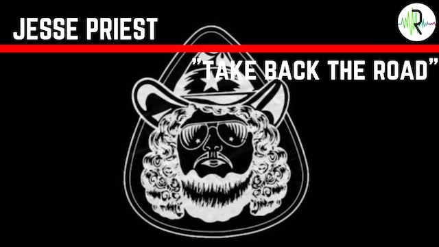 "Jesse Priest - ""Take Back The Road"""