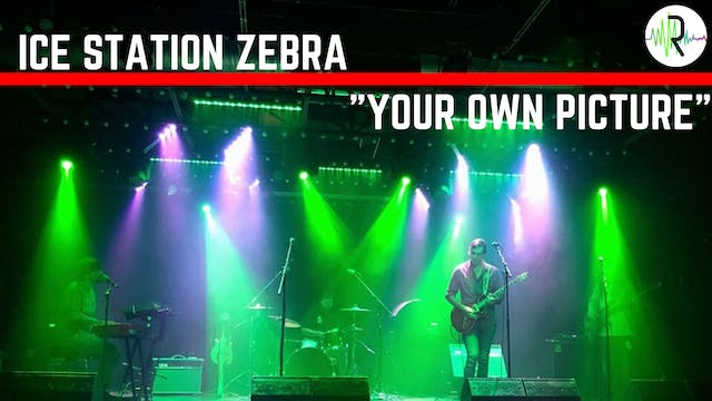 "Ice Station Zebra - ""Your Own Picture"""