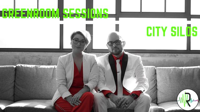 City Silos - Greenroom Sessions
