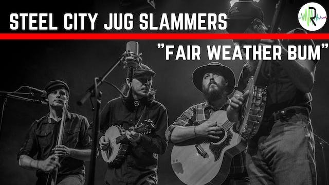 "Steel City Jug Slammers - ""Fair Weath..."