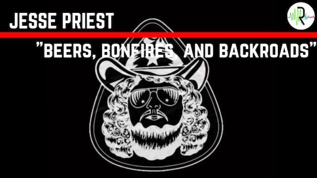 """Jesse Priest - """"Beers, Bonfires, and ..."""