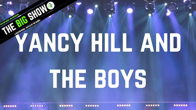 Yancy Hill and The Boys - Not Long:Tip Top - Ryktor's The Big Show