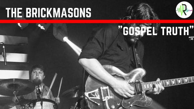 "The Brickmasons - ""Gospel Truth"""