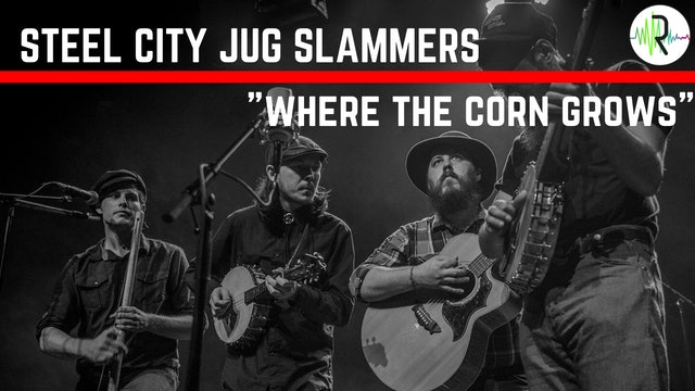 "Steel City Jug Slammers - ""Where the Corn Grows"""