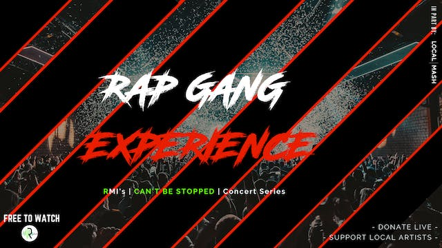 Rap Gang Experience [RB]