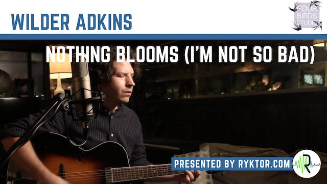 "Wilder Adkins | ""Nothing Blooms (I'm ..."