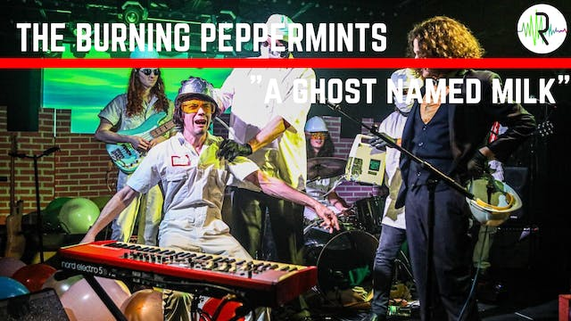 "Burning Peppermints - ""A Ghost Names ..."