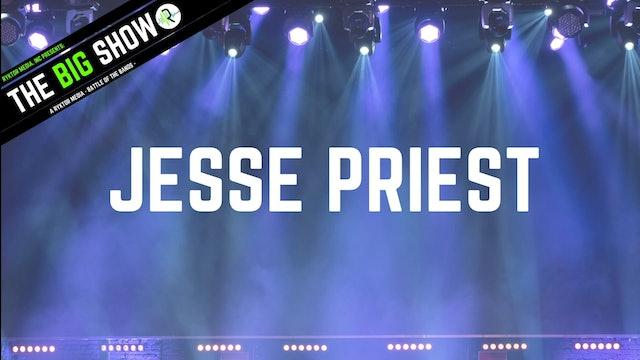 Jesse Priest - Buzzin - Ryktor's The Big Show
