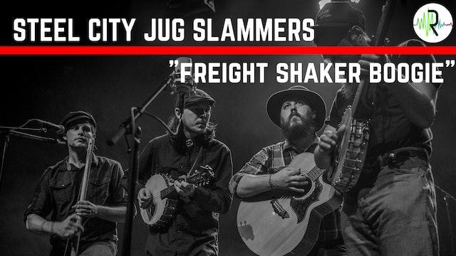 "Steel City Jug Slammers - ""Freight Shaker Boogie"""