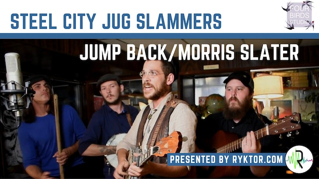 Steel City Jug Slammers | Jump Back/Morris Slater | Four Birds Sessions