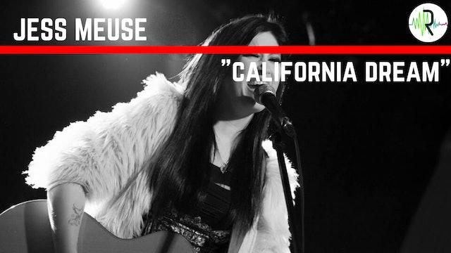 "Jess Meuse - ""California Dream"""