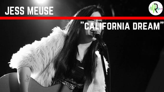 "Jess Meuse - ""California Dream"""