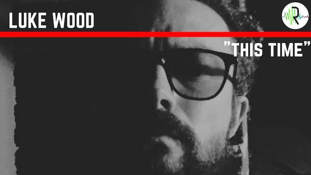 This Time - Luke Wood