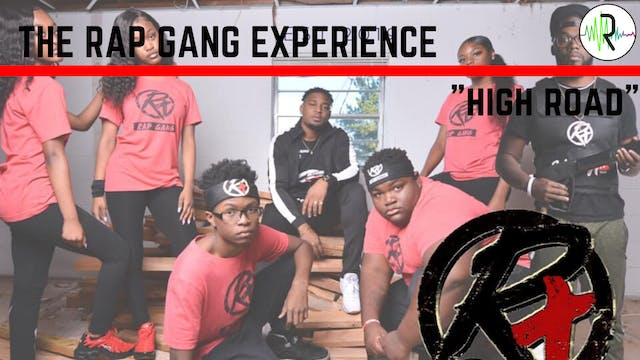 "Rap Gang Experience - ""High Road"""