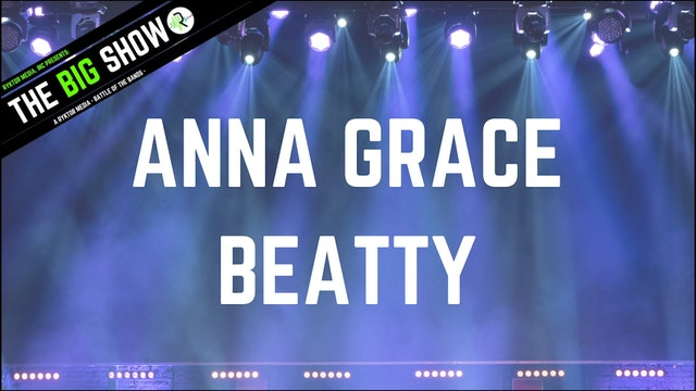 Anna Grace Beatty - Snakebit - Ryktor's The Big Show