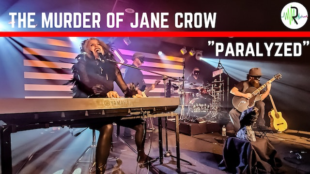 "The Murder of Jane Crow - ""Paralyzed"""