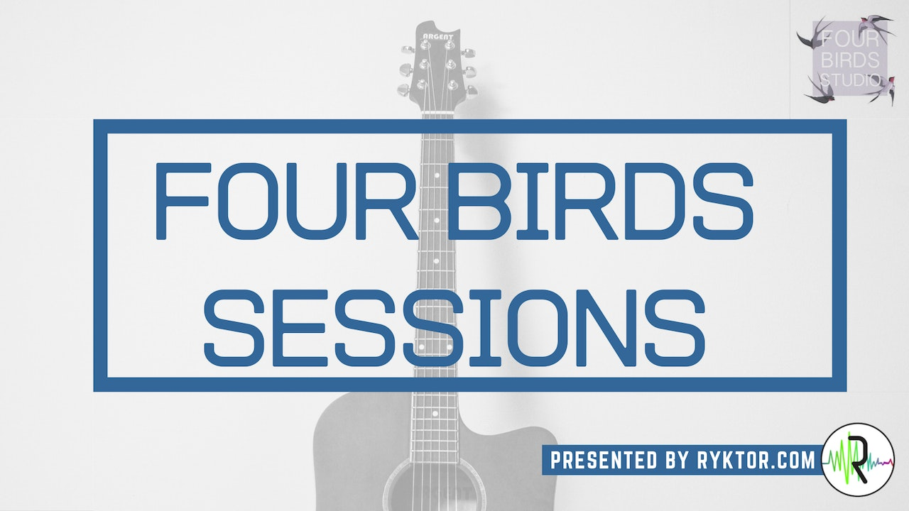 Four Birds Sessions