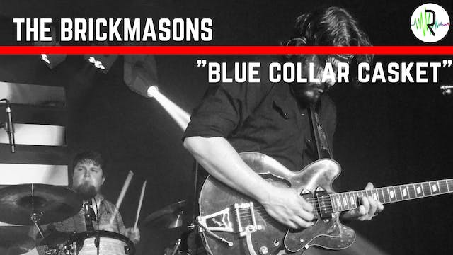 "The Brickmasons - ""Blue Collar Casket"""