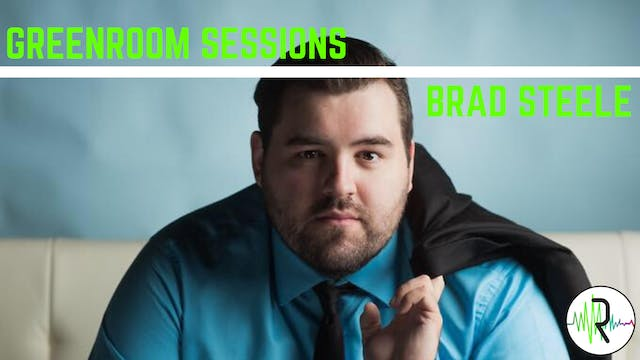Brad Steele - Greenroom Sessions