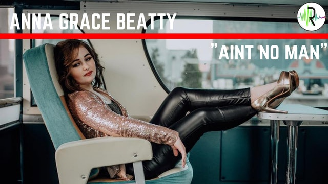 Ain't No Man - Anna Grace Beatty 1.0