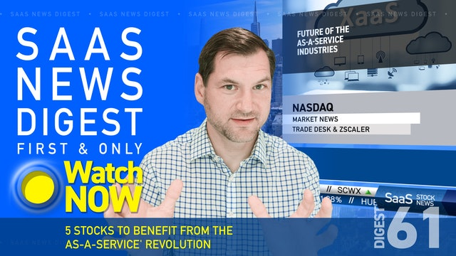 """News Digest 61: 5 Stocks To Benefit From The """"As-a-Service"""" Revolution"""