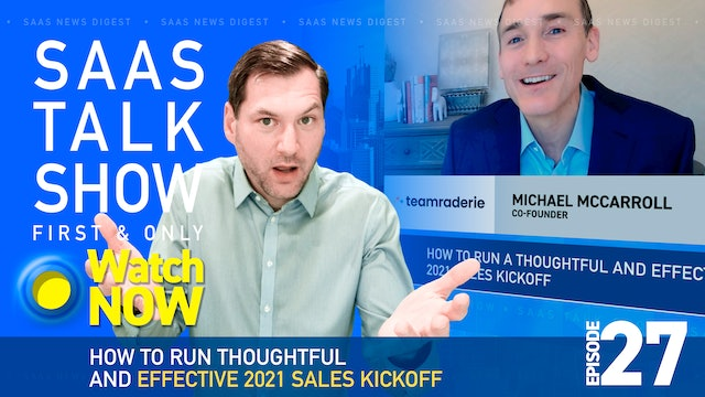 Episode 27: How to Run a Thoughtful and Effective 2021 Sales Kickoff