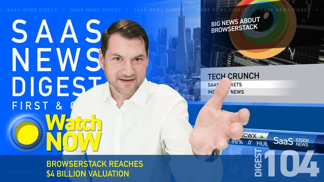 News Digest 104: BrowserStack Reaches...
