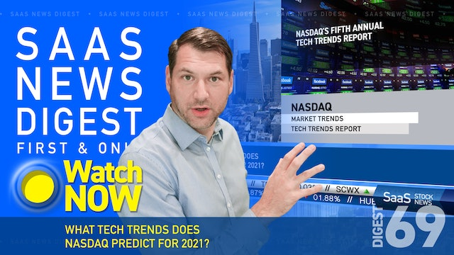 News Digest 69: What Tech Trends Does Nasdaq Predict For 2021?