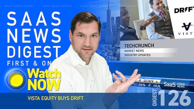 News Digest 126: Vista Equity Buys Drift