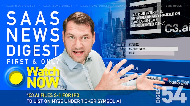 News Digest 54: C3.ai files S-1 for IPO, to list on NYSE under ticker symbol AI