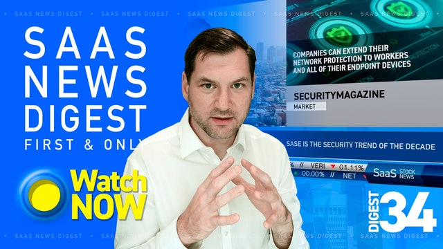 News Digest 34: SASE is the Security Trend of the Decade