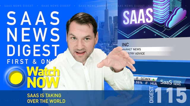 News Digest 115: SaaS Is Taking Over The World
