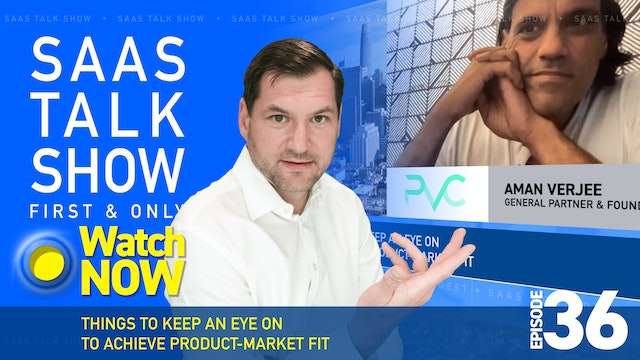 Episode 36: Things to keep an eye on To achieve product-market fit