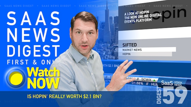News Digest 59: Is Hopin' Really Worth $2.1Bn?
