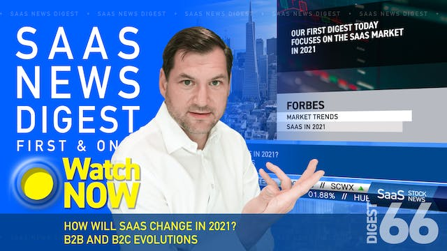 News Digest 66: How Will SaaS Change ...