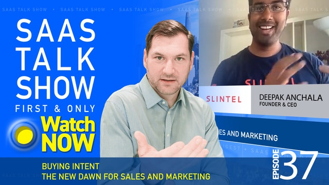 Episode 37: Buying Intent The New Dawn for Sales and Marketing