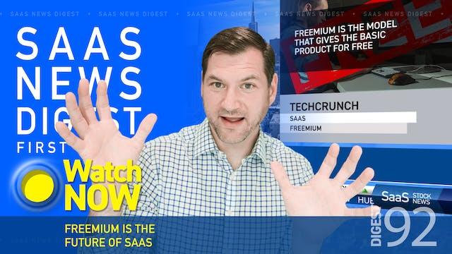 News Digest 92: Freemium Is The Futu...