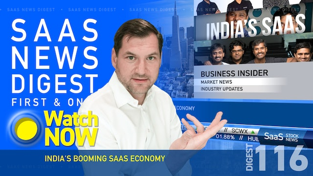 News Digest 116: India's Booming SaaS Economy