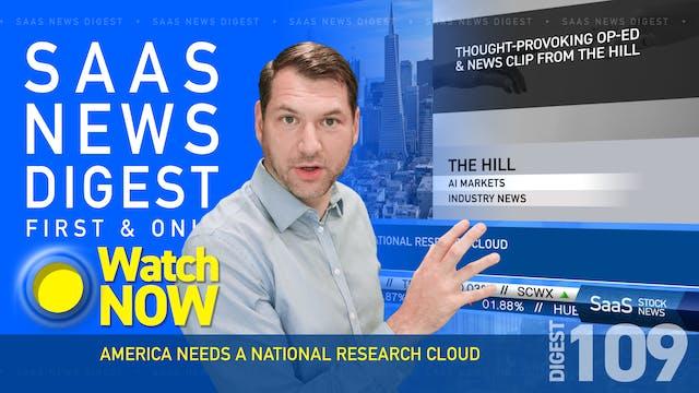 News Digest 109: America Needs A Nat...