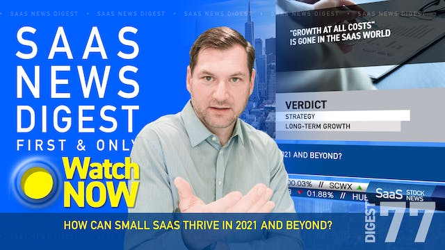 News Digest 77: How Can Small SaaS Th...