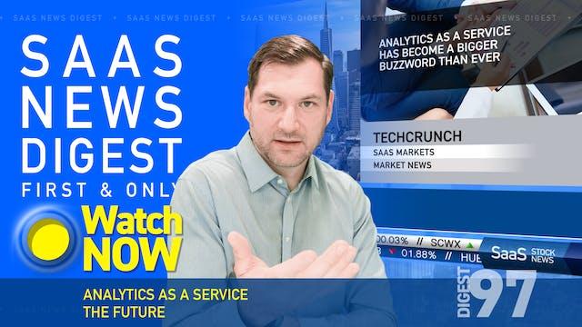 News Digest 97: Analytics As A Servic...
